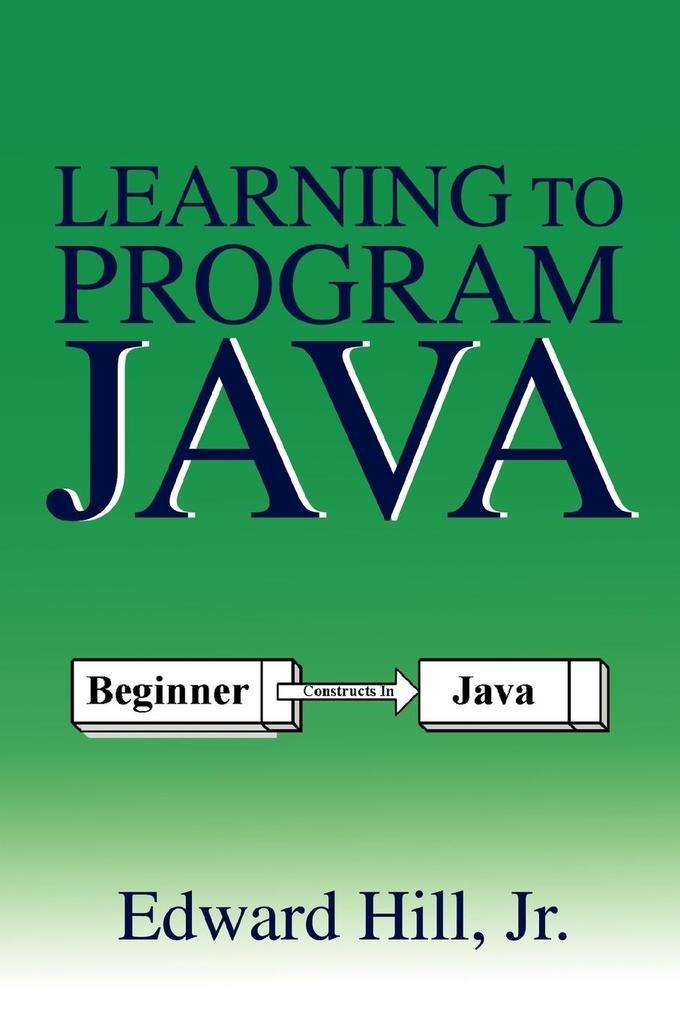 Learning to Program Java als Taschenbuch