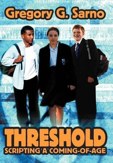 Threshold: Scripting a Coming-Of-Age als Buch (gebunden)