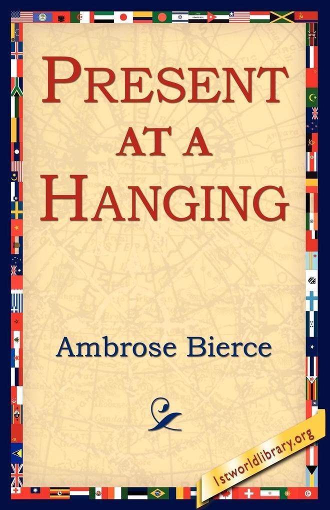 Present at a Hanging als Taschenbuch