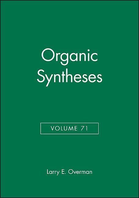 Organic Syntheses, Volume 71 als Buch (gebunden)
