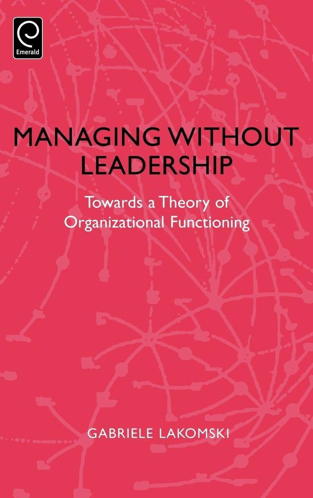 Managing Without Leadership als Buch (gebunden)
