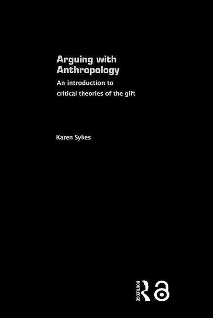 Arguing With Anthropology als Buch (gebunden)