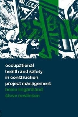 Occupational Health and Safety in Construction Project Management als Buch (gebunden)