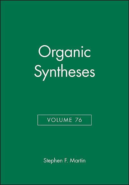 Organic Syntheses, Volume 76 als Buch (gebunden)