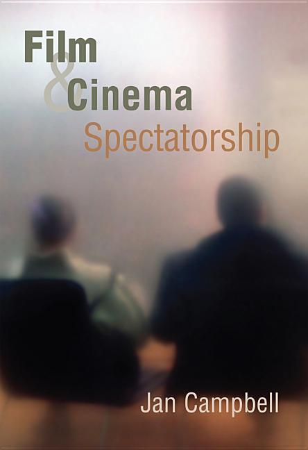 Film and Cinema Spectatorship als Buch (gebunden)