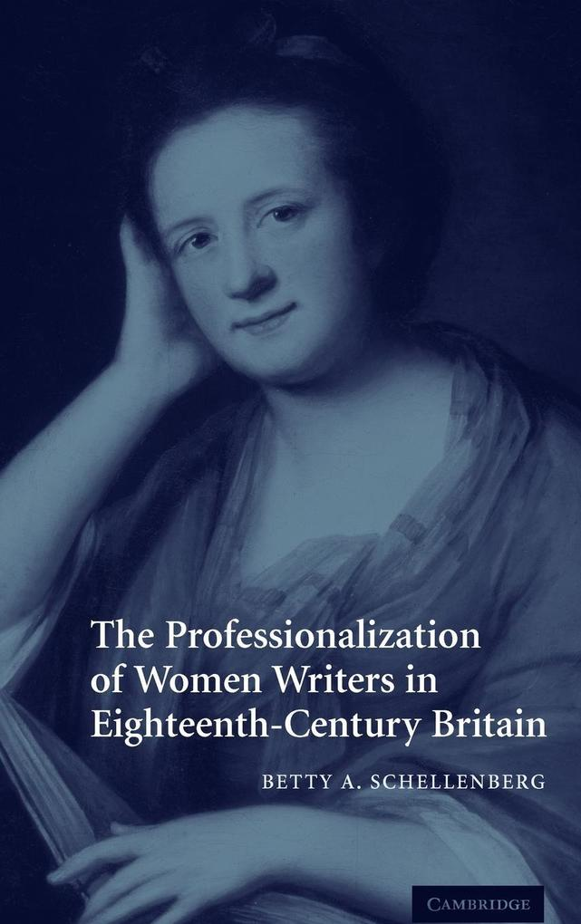 The Professionalization of Women Writers in Eighteenth-Century Britain als Buch (gebunden)