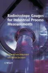 Radioisotope Gauges for Industrial Process Measurements als Buch (gebunden)