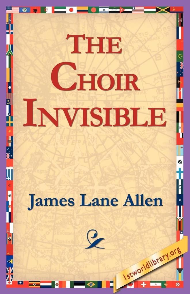 The Choir Invisible als Taschenbuch