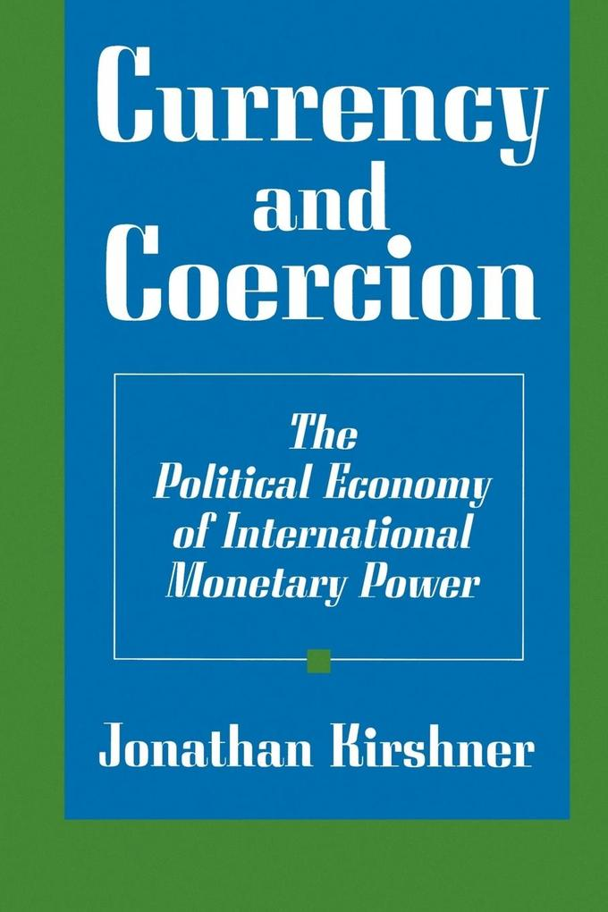 Currency and Coercion als Taschenbuch