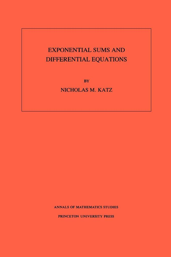 Exponential Sums and Differential Equations. (AM-124), Volume 124 als Taschenbuch
