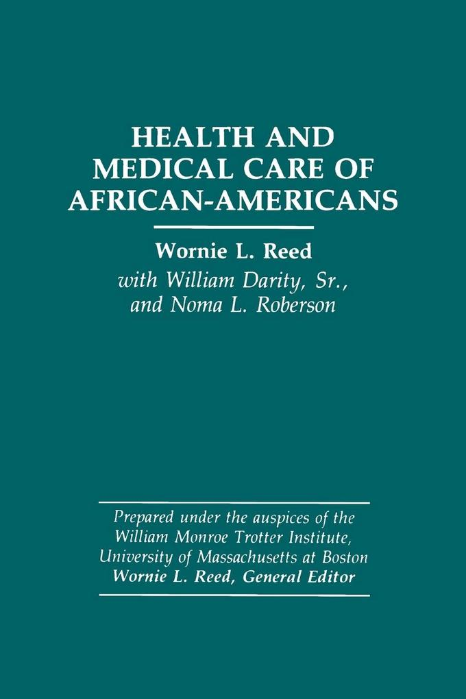 Health and Medical Care of African-Americans als Taschenbuch