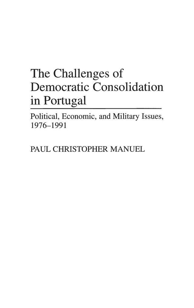The Challenges of Democratic Consolidation in Portugal als Buch (gebunden)