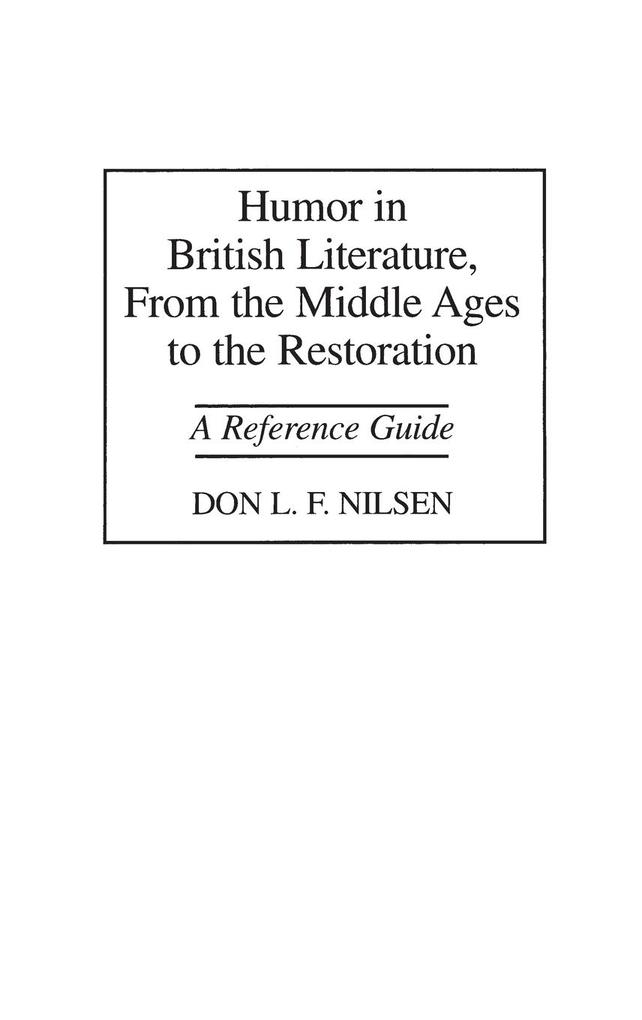 Humor in British Literature, From the Middle Ages to the Restoration als Buch (gebunden)