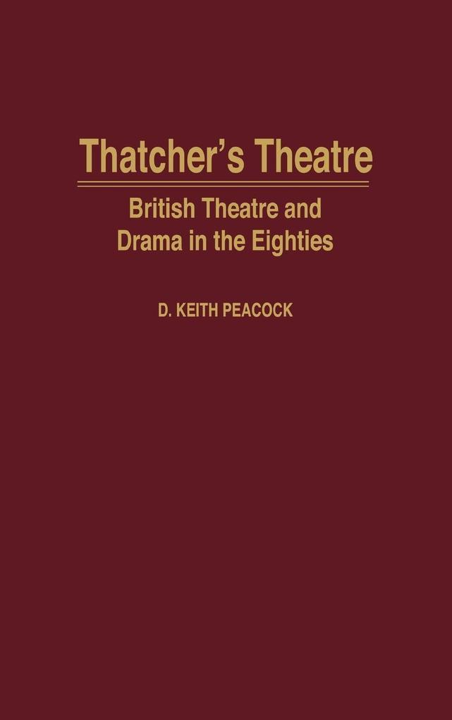 Thatcher's Theatre als Buch (gebunden)