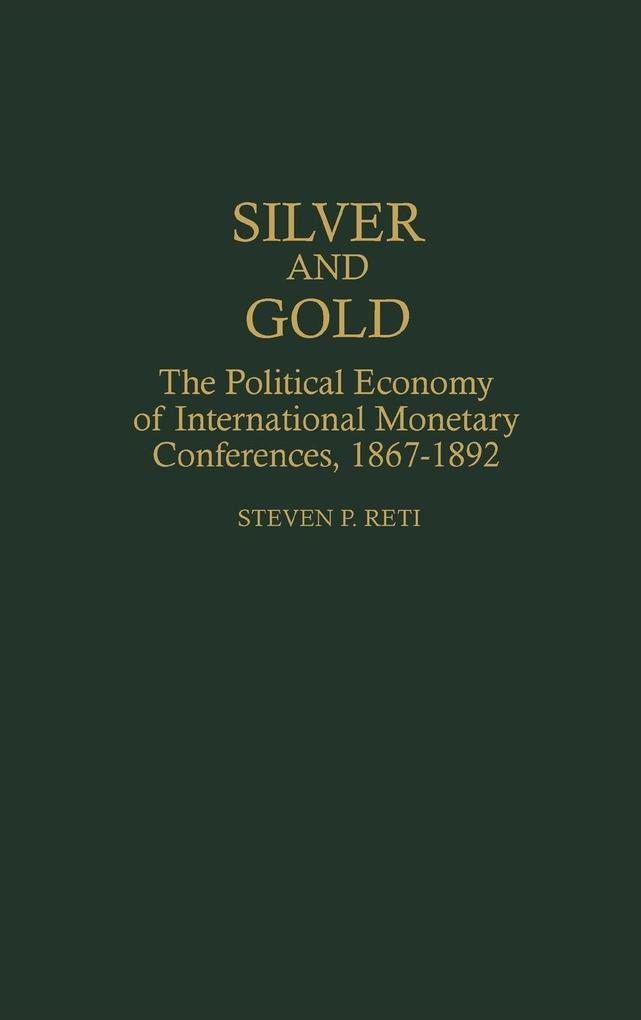Silver and Gold als Buch (gebunden)