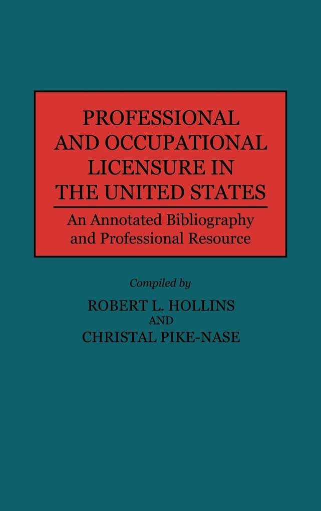 Professional and Occupational Licensure in the United States als Buch (gebunden)