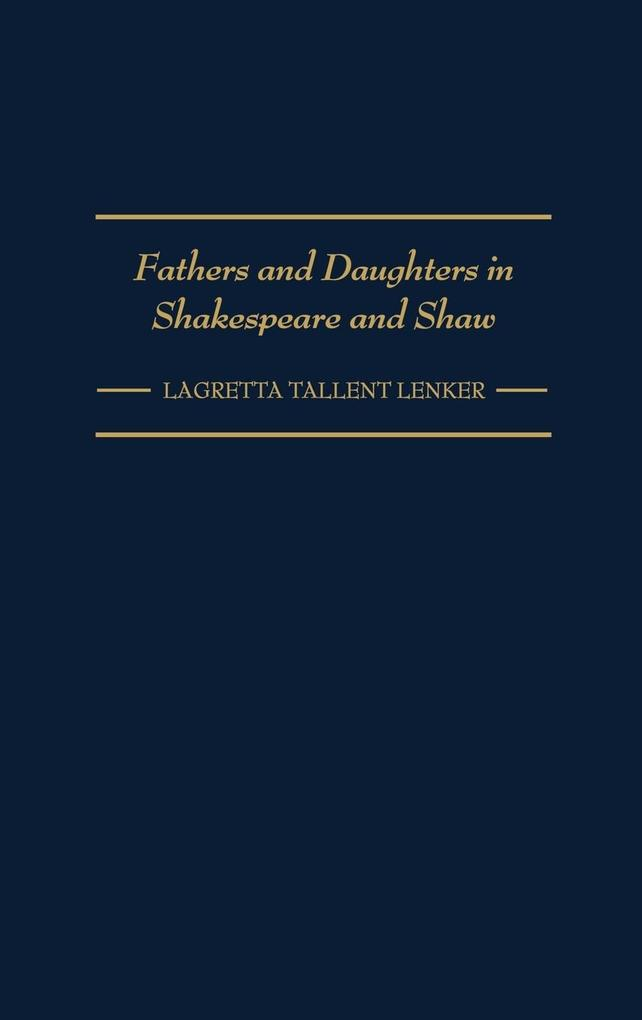 Fathers and Daughters in Shakespeare and Shaw als Buch