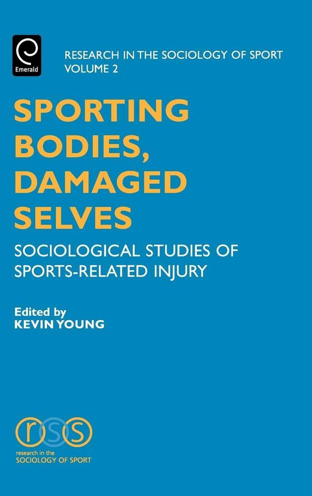 Sporting Bodies, Damaged Selves als Buch (gebunden)