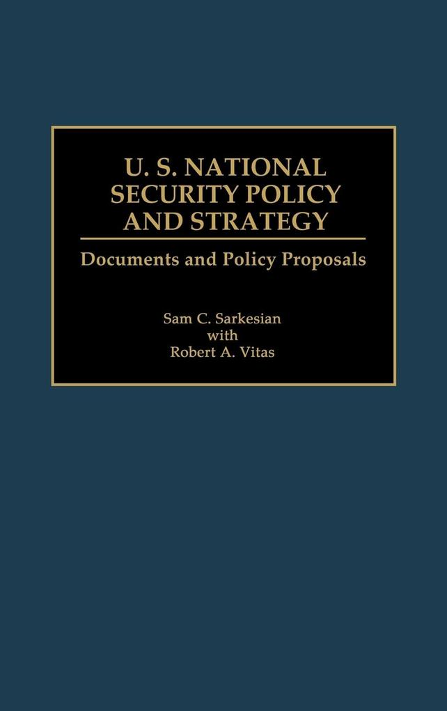 U.S. National Security Policy and Strategy als Buch (gebunden)