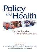 Policy and Health: Implications for Development in Asia