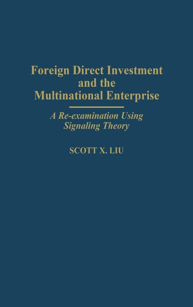 Foreign Direct Investment and the Multinational Enterprise als Buch (gebunden)