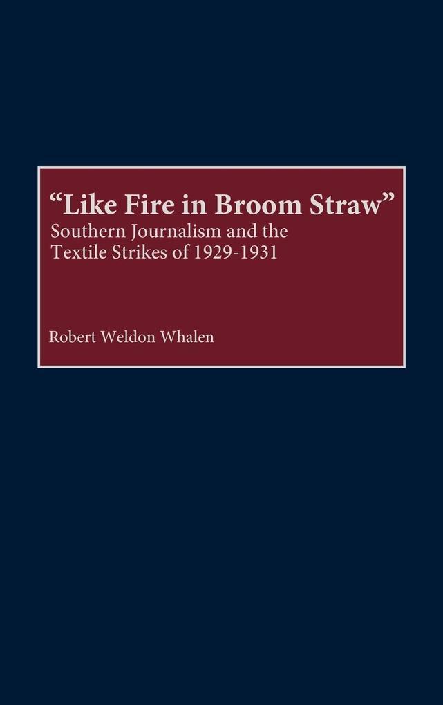 Like Fire in Broom Straw als Buch (gebunden)