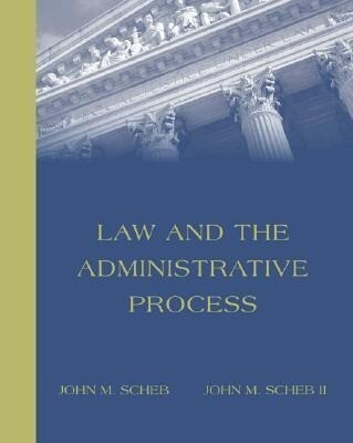 Law and the Administrative Process (with Infotrac) [With Infotrac] als Buch (gebunden)