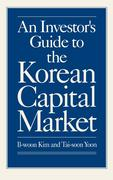 An Investor's Guide to the Korean Capital Market