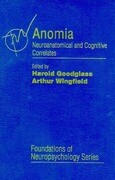 Anomia: Neuroanatomical and Cognitive Correlates