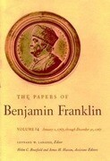 The Papers of Benjamin Franklin, Vol. 14: Volume 14: January 1, 1767 Through December 31, 1767