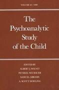 The Psychoanalytic Study of the Child: Volume 45