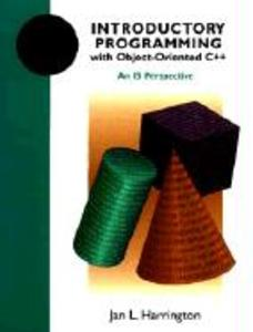 Introductory Programming with Object-Oriented C++: An Is Perspective als Taschenbuch