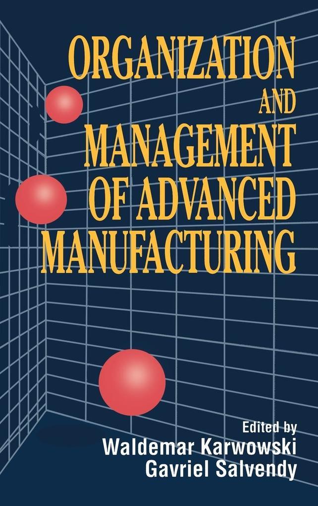 Organization and Mgmt of Manufacturi als Buch (gebunden)