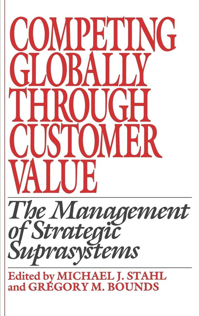 Competing Globally Through Customer Value als Buch (gebunden)