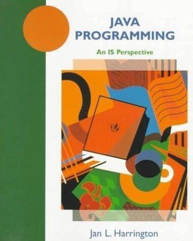 Java Programming: An Is Perspective als Taschenbuch