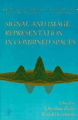 Signal and Image Representation in Combined Spaces, Volume 7 als Buch (gebunden)