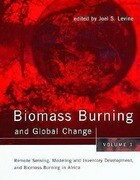 Biomass Burning and Global Change: Remote Sensing and Modeling of Biomass Burning, and Biomass Burning in the Boreal Forest