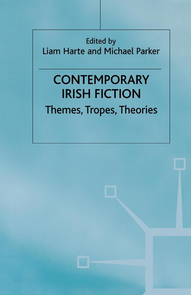 Contemporary Irish Fiction als Buch (gebunden)