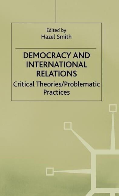 Democracy and International Relations als Buch (gebunden)