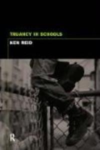 Truancy and Schools als Taschenbuch