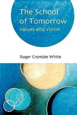 School of Tomorrow als Taschenbuch