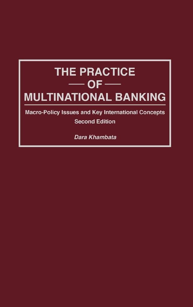 Practice of Multinational Banking als Buch (gebunden)