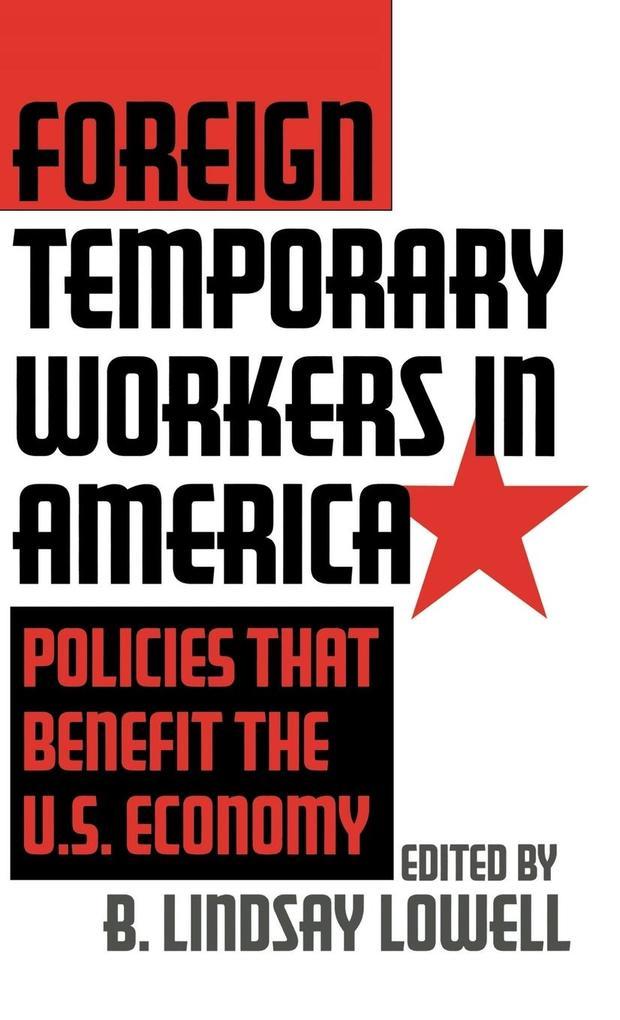 Foreign Temporary Workers in America als Buch (gebunden)
