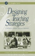 Designing Teaching Strategies: An Applied Behavior Analysis Systems Approach