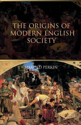 The Origins of Modern English Society als Taschenbuch