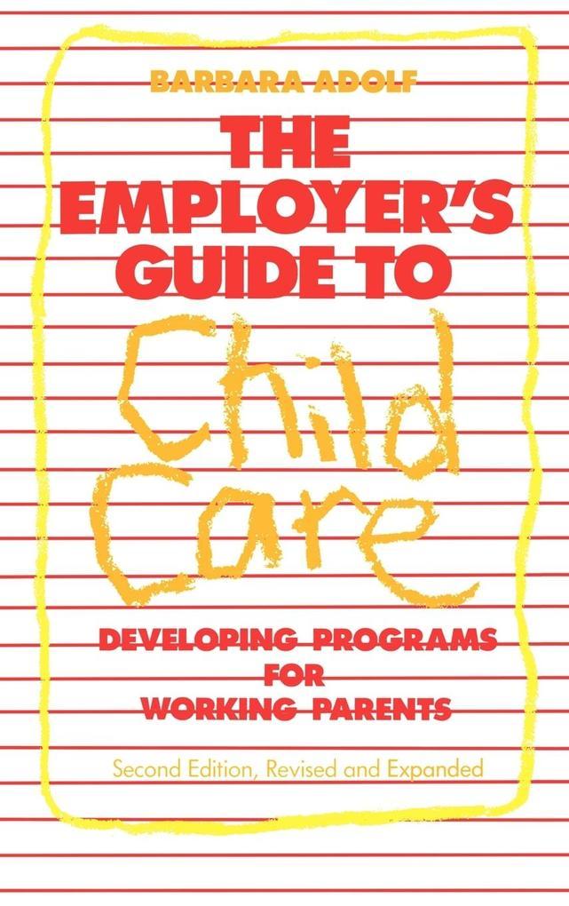 The Employer's Guide to Child Care als Buch (gebunden)