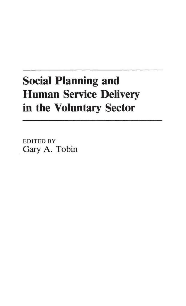 Social Planning and Human Service Delivery in the Voluntary Sector als Buch (gebunden)