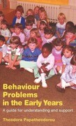 Behaviour Problems in the Early Years: A Guide for Understanding and Support