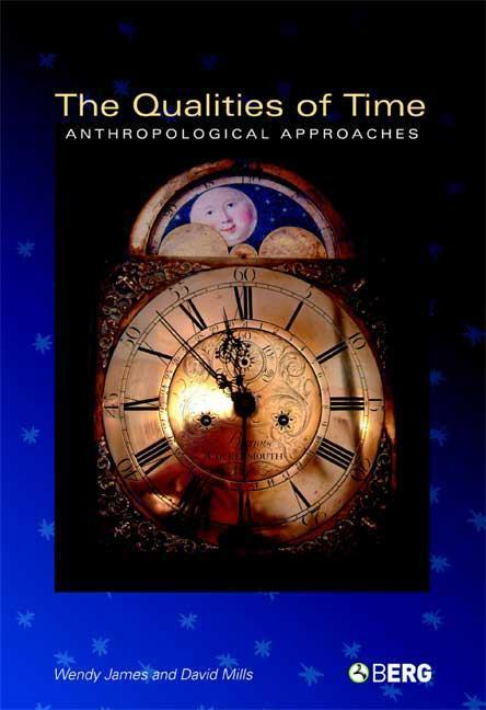 The Qualities of Time: Anthropological Approaches als Buch (gebunden)