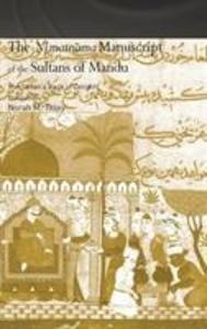 The Ni'matnama Manuscript of the Sultans of Mandu als Buch (gebunden)